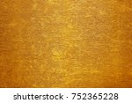 gold paper with a fine texture | Shutterstock . vector #752365228