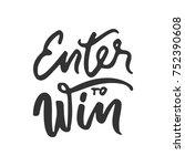 enter to win. vector  hand...   Shutterstock .eps vector #752390608