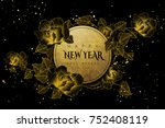 happy new year with blooming... | Shutterstock .eps vector #752408119