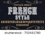 vintage font alphabet... | Shutterstock .eps vector #752431780