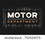 motor dept t shirt and apparel... | Shutterstock .eps vector #752524573