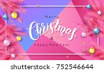 christmas calligraphy on... | Shutterstock .eps vector #752546644