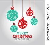 greeting christmas ball vector | Shutterstock .eps vector #752582230