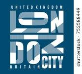 london city britain vintage... | Shutterstock .eps vector #752588449