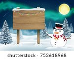 snowman and wood board sign in... | Shutterstock .eps vector #752618968
