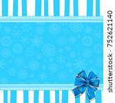 greeting card with blue bow ...   Shutterstock . vector #752621140