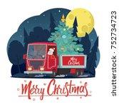 santa claus is a truck driver... | Shutterstock .eps vector #752734723
