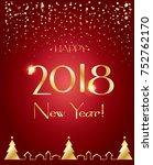 happy new year 2018 luxury...   Shutterstock .eps vector #752762170