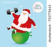 santa claus with dumbbell in... | Shutterstock .eps vector #752775613