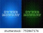 cyber monday logo design... | Shutterstock .eps vector #752867176