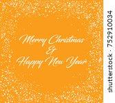 merry christmas   happy new... | Shutterstock .eps vector #752910034