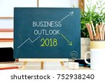 business outlook 2018 with the...   Shutterstock . vector #752938240