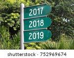 2017  2018  2019   signpost ... | Shutterstock . vector #752969674