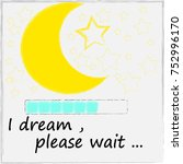 I Dream   Please Wait . Good...