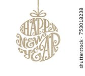 hand drawn phrase happy new... | Shutterstock .eps vector #753018238