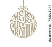 hand drawn phrase merry... | Shutterstock .eps vector #753018244