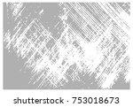 grunge texture   abstract... | Shutterstock .eps vector #753018673