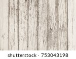 white wood floor texture... | Shutterstock . vector #753043198