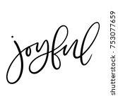 isolated brush hand lettered... | Shutterstock .eps vector #753077659