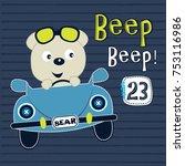 cute teddy bear with car vector ... | Shutterstock .eps vector #753116986
