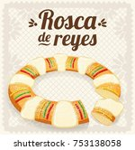 rosca de reyes  three kings... | Shutterstock .eps vector #753138058