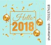 premium luxury hello 2018 new... | Shutterstock .eps vector #753157618