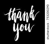 thank you. modern calligraphy.... | Shutterstock .eps vector #753200290