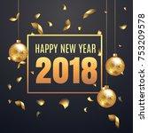 elegant happy new year 2018...   Shutterstock .eps vector #753209578