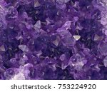 macro photo of lilac amethyst... | Shutterstock . vector #753224920