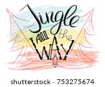 jingle all the way. merry... | Shutterstock .eps vector #753275674