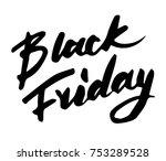black friday sale inscription... | Shutterstock .eps vector #753289528