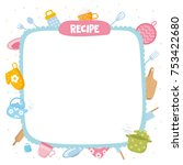 recipe template. creative frame ... | Shutterstock .eps vector #753422680