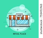 small cute shop with awning ... | Shutterstock .eps vector #753451963