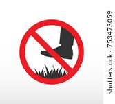 do not step on grass sign. | Shutterstock .eps vector #753473059
