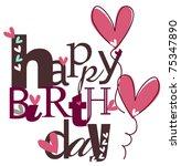 cute happy birthday eps 10 | Shutterstock .eps vector #75347890