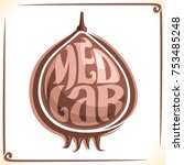 vector logo for medlar fruit ... | Shutterstock .eps vector #753485248