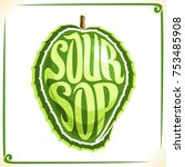 vector logo for soursop fruit ... | Shutterstock .eps vector #753485908
