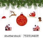 new year christmas. various... | Shutterstock .eps vector #753514609