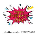 happy father's day  beautiful... | Shutterstock .eps vector #753520600