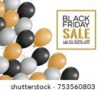 black friday sale inscription...   Shutterstock .eps vector #753560803