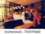 coffee shop blur background... | Shutterstock . vector #753574660