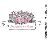 flower ribbon of rose. drawing... | Shutterstock .eps vector #753587848