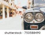 headlight lamp of vintage... | Shutterstock . vector #753588490