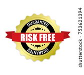 risk free round gold badge with ... | Shutterstock .eps vector #753621394