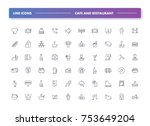 6. set of 60 line icons. cafe... | Shutterstock .eps vector #753649204