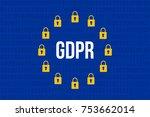 gdpr   general data protection... | Shutterstock .eps vector #753662014