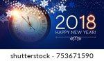 happy new 2018 year background... | Shutterstock .eps vector #753671590