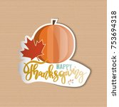 happy thanksgiving. holiday... | Shutterstock .eps vector #753694318