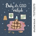 baby its cold outside... | Shutterstock .eps vector #753702070
