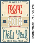 it will be magic new year 2018. ... | Shutterstock .eps vector #753721198